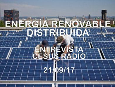 ENERGÍA RENOVABLE DISTRIBUIDA – CeSus Radio 21/09/17